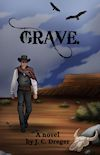 Grave by JC Dreger